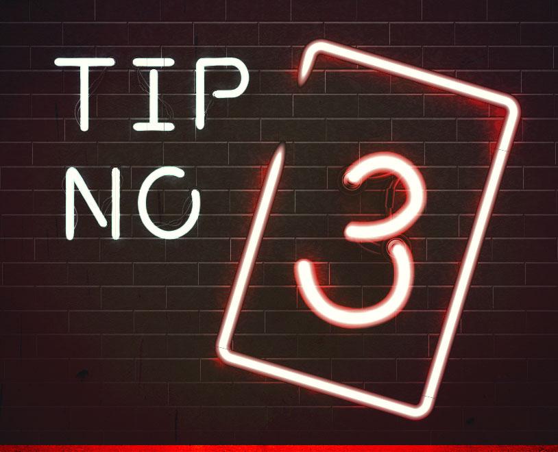 Tip #3