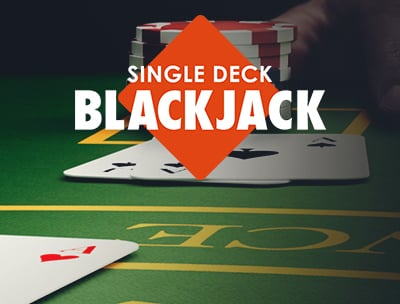 Learn all about Single Deck Blackjack