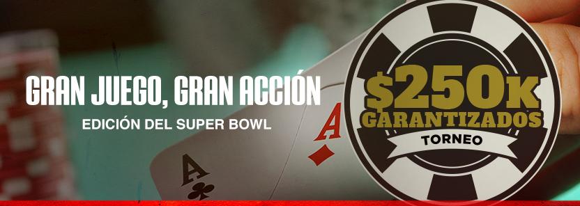 GRAN JUEGO, GRAN ACCIÓN / $250 000, edición del Super Bowl