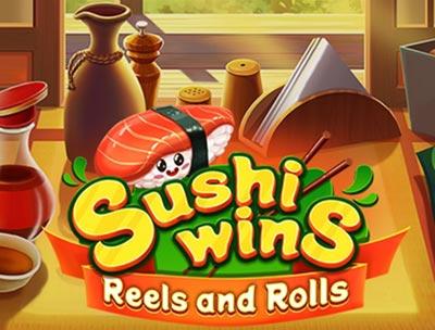 Sushi Wins - Reels & Rolls